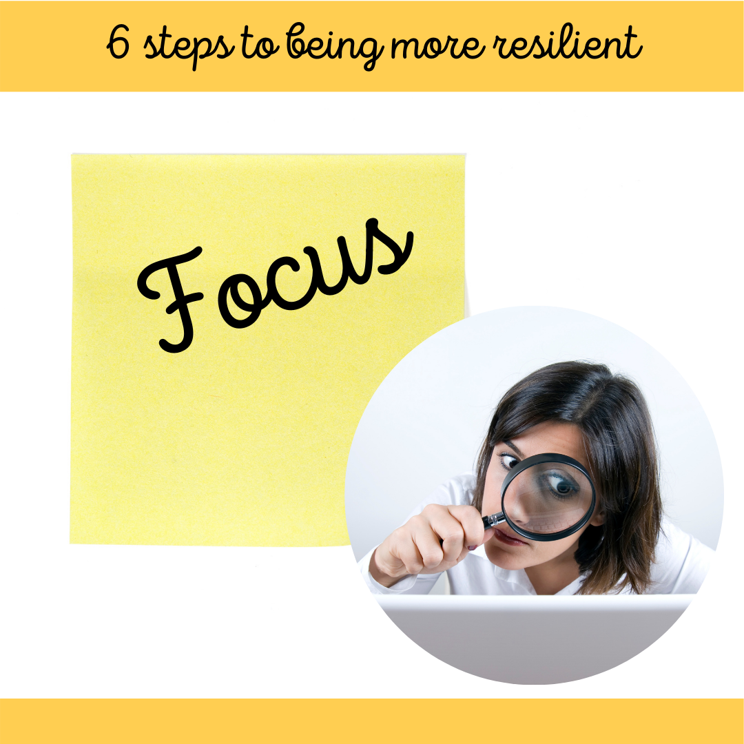 2 of 6 Steps to Being More Resilient March Blog