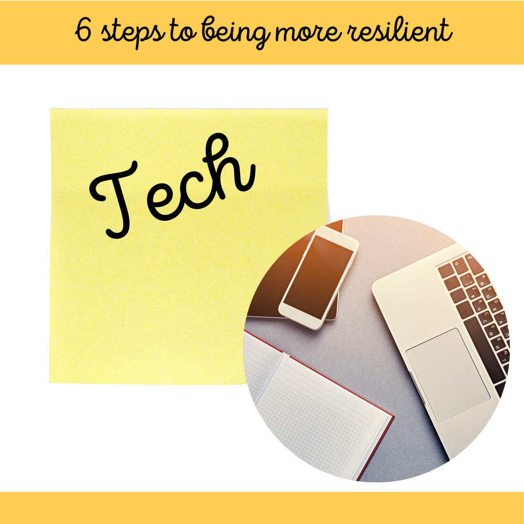 5 of 6 Steps to Being More Resilient March Blog